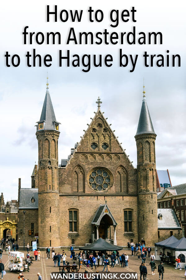 Planning your visit to the Hague from Amsterdam? Your guide by a local to taking the train from Amsterdam to the Hague independently for the perfect day trip to the Hague! #denhaag #hague #travel #amsterdam