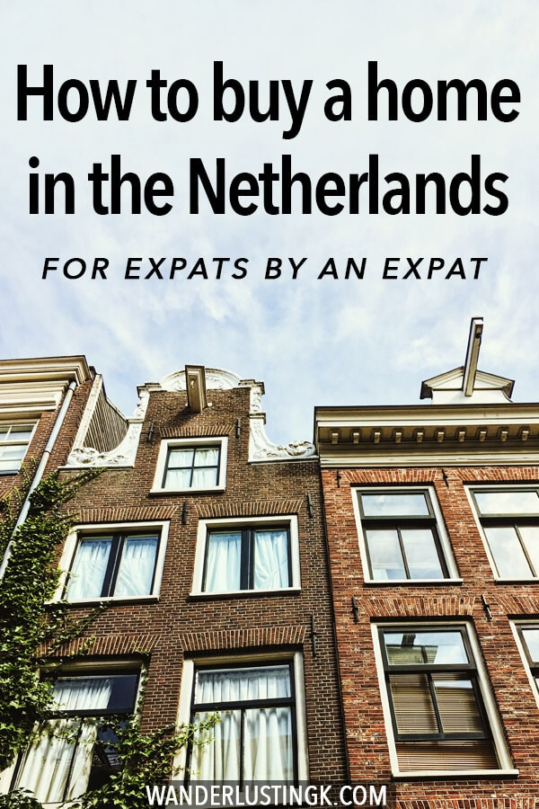 Looking to buy a home in the Netherlands as an expat? A guide to buying a house in the Netherlands with practical advice and steps written by an expat. #expat #netherlands