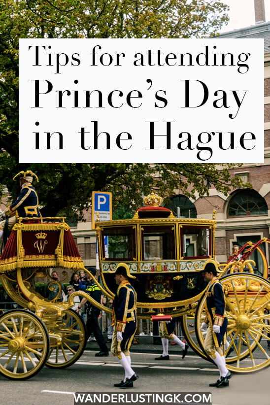 Curious to see the Dutch King and Queen in person? Be sure to attend Prince's Day in the Hague, one of the most important events of the year in the Hague! Read tips for attending, including the best place to stand! #travel #denhaag #nederland #hague