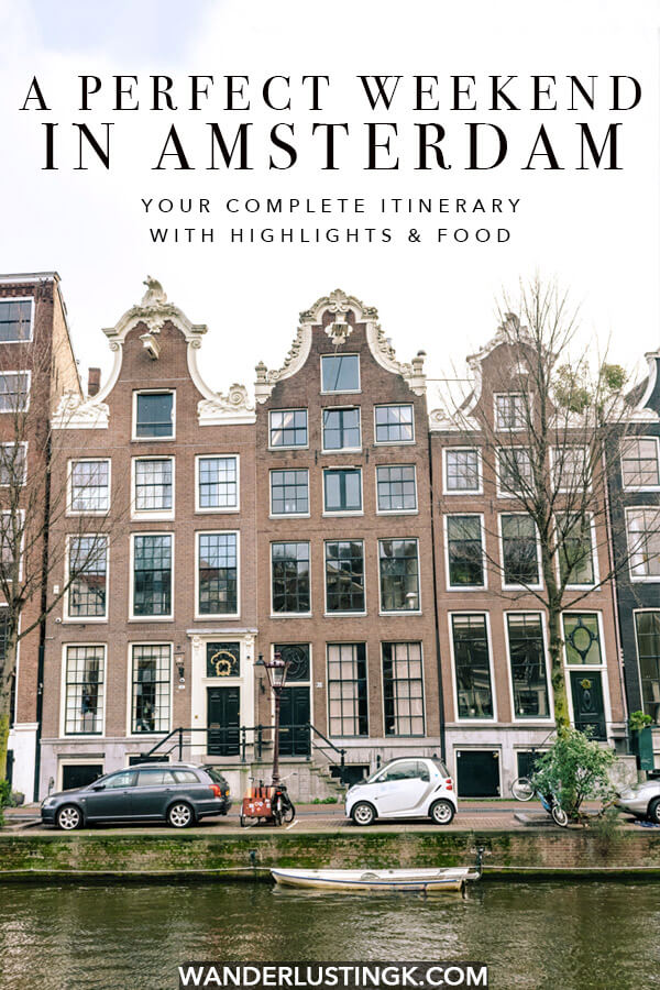 Your complete weekend guide to Amsterdam with the best food and highlights of Amsterdam with a realistic itinerary for 48 hours in Amsterdam. Includes practical advice from a local for what to do in two days in Amsterdam! #holland #amsterdam #travel #netherlands