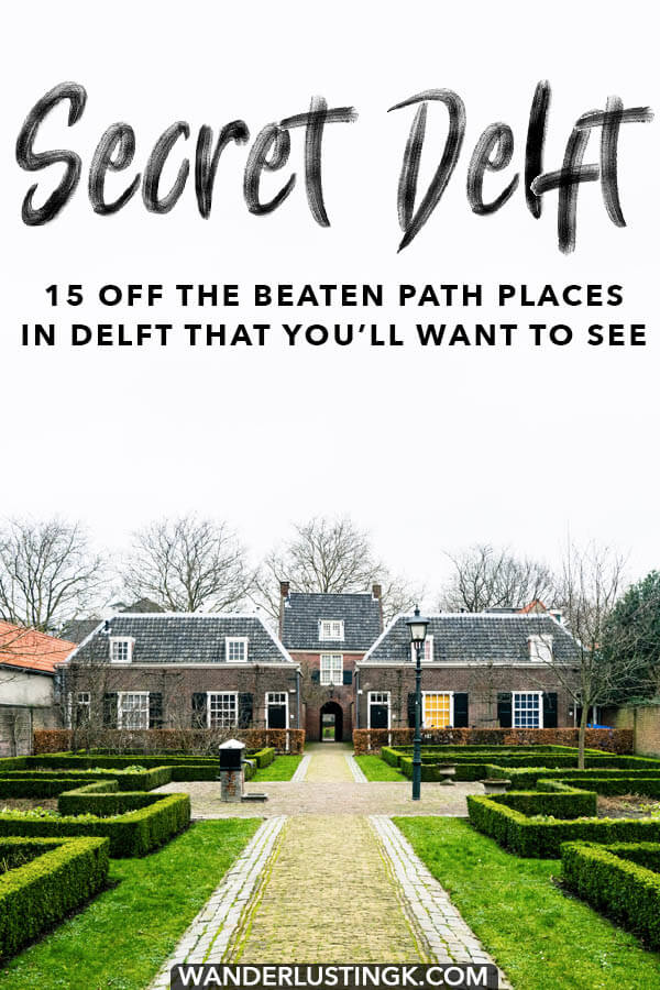 Your insider guide to Delft bringing you to the best off the beaten path locations in Delft, including fifteen secret places in Delft! #travel #holland #delft #netherlands #nederland