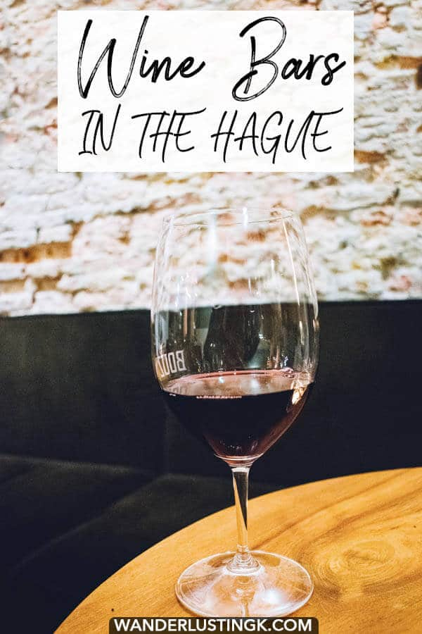 Looking for a cozy cafe in the Hague to unwind with a glass of wine? Your local guide to the best wine bars in the Hague written by a local. #hague #denhaag #holland #netherlands #wine #wijn #nederlands