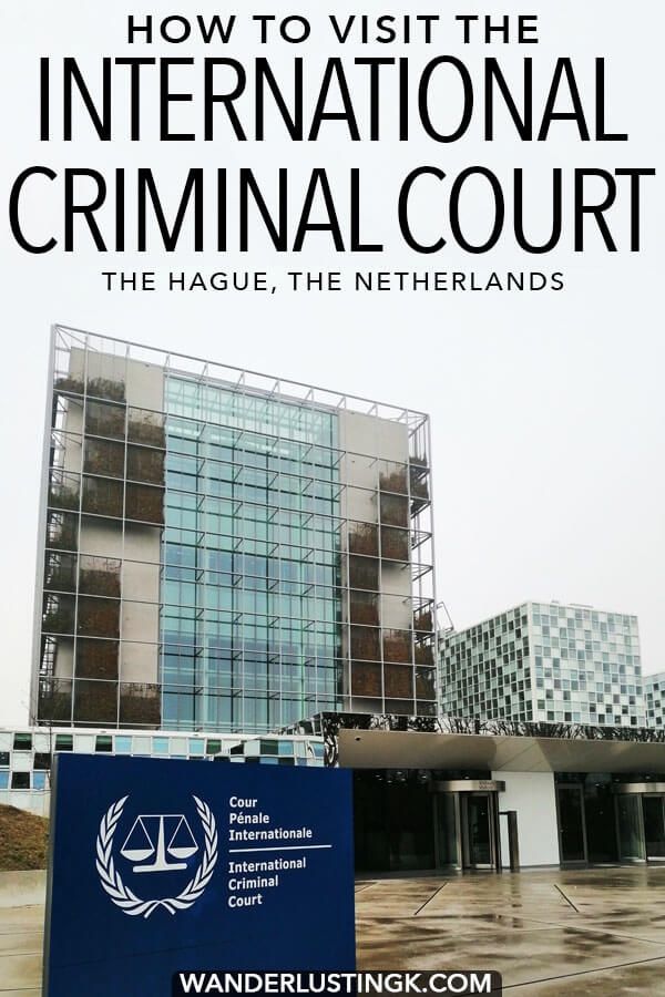 Curious about how to visit the International Criminal Court in the Hague, the Netherlands? Your guide on how to attend a trial at the ICC, one of the most important courts in the world. #travel #hague #holland #UnitedNations #UN #Netherlands