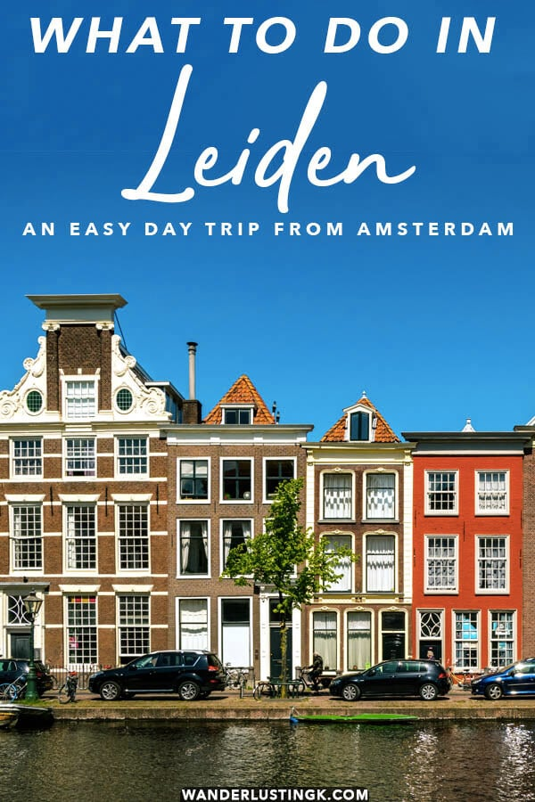 Looking for a beautiful and easy day trip from Amsterdam? Experience the beauty of Leiden, a city with wide canals like Amsterdam.  Read about the best things to do in Leiden! #leiden #holland #netherlands #nederland #travel