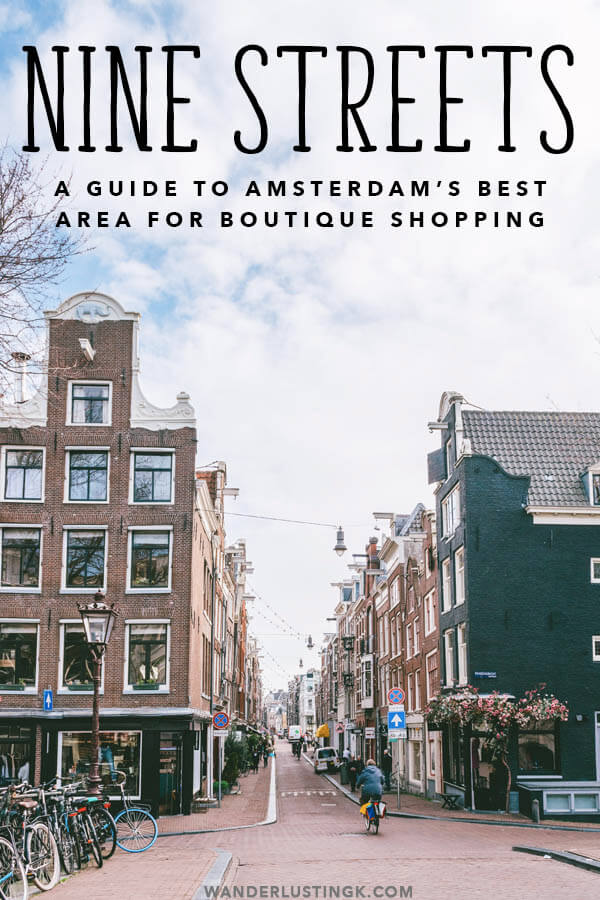 Looking for the best hotspots/boutique shopping in Amsterdam to experience Amsterdam like a local? Discover the cute 9 Straatjes (Nine Streets) neighborhood of Amsterdam with this food and shopping guide! #amsterdam #holland #netherlands #nederland #shopping #winkelen