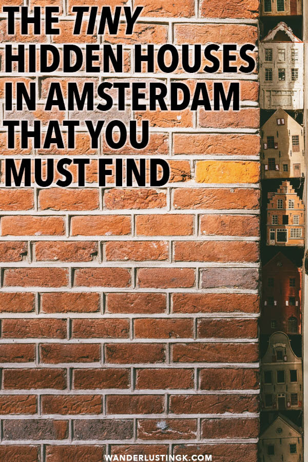 Looking for a secret place in Amsterdam? Look for the tiny hidden houses in Amsterdam that are within a wall crack! #amsterdam #holland #netherlands