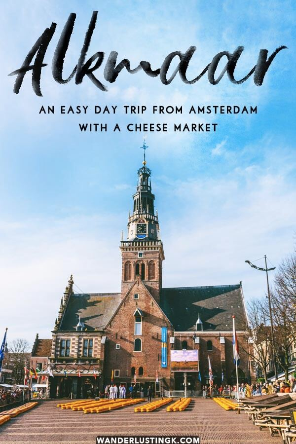 Your guide to Alkmaar, one of the cutest day trips from Amsterdam with a cheese market! Alkmaar is only 35 minutes by train! #alkmaar #holland #amsterdam