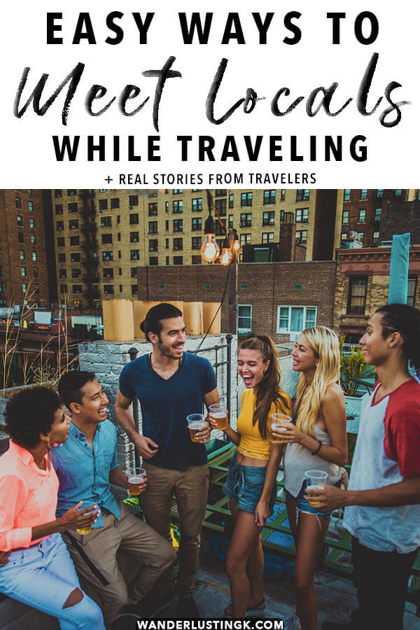 Learn how to meet locals while traveling