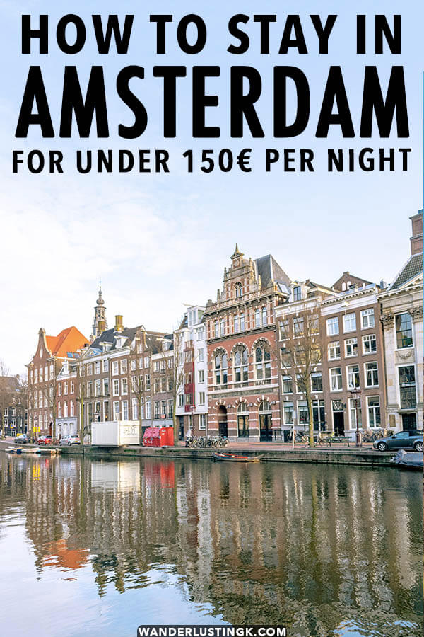 Looking for an affordable hotel in Amsterdam for less than 150 euros per night? Your insider guide to staying in Amsterdam on a budget by a local to 15 cheap hotels in Amsterdam to stay at.