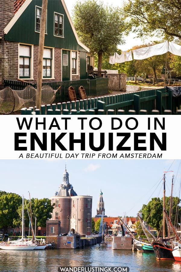 Your insider guide on the best things to do in Enkhuizen, a charming day trip from Amsterdam with a picturesque village museum where you can learn about the history of Holland!