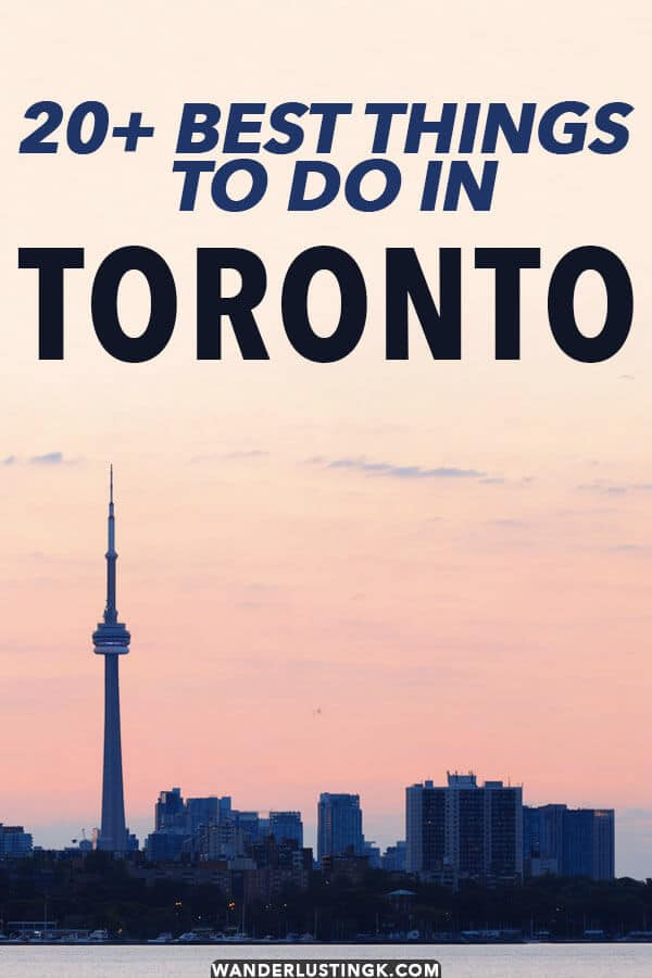 Visiting Toronto for the first-time? Read this handy guide to the best things to do in Toronto!