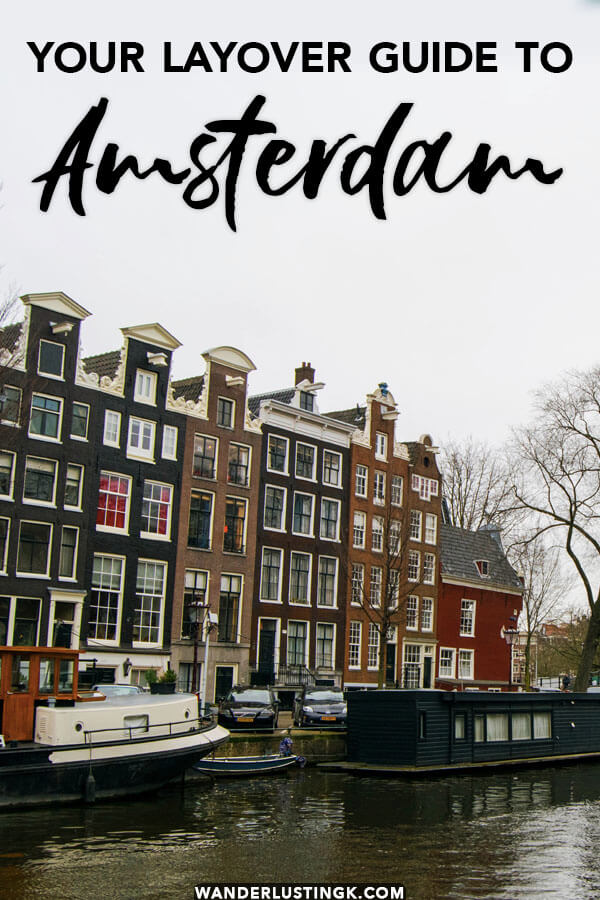 Have a layover at Schiphol Airport? Read insider tips on taking the perfect layover from Amsterdam whether it's only a few hours or a whole day layover in Amsterdam!
