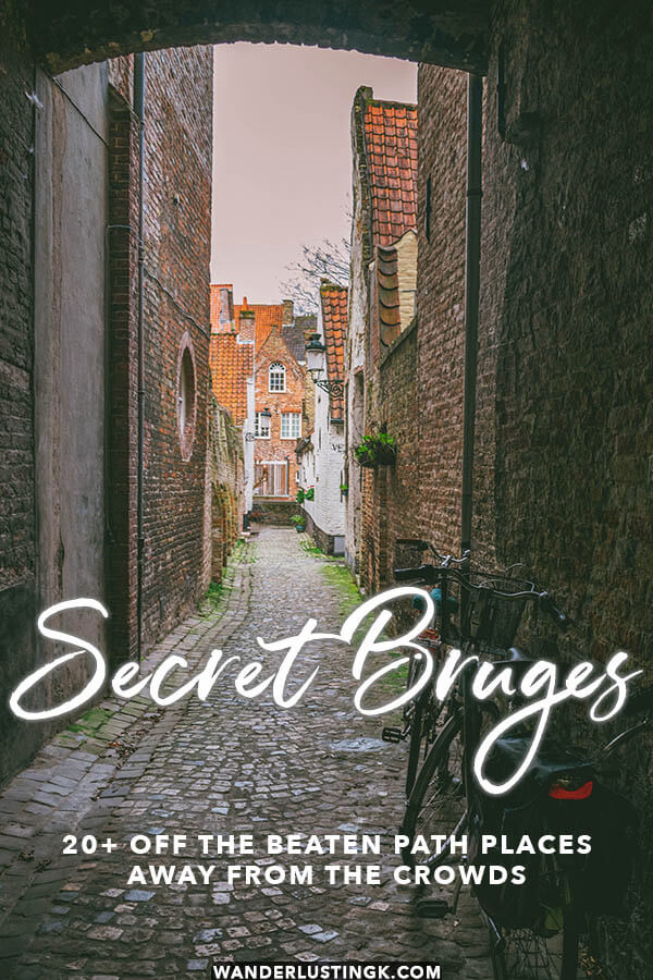 Your guide to Secret Bruges off the beaten path with 20+ unusual places in Bruges to explore to escape the crowds!