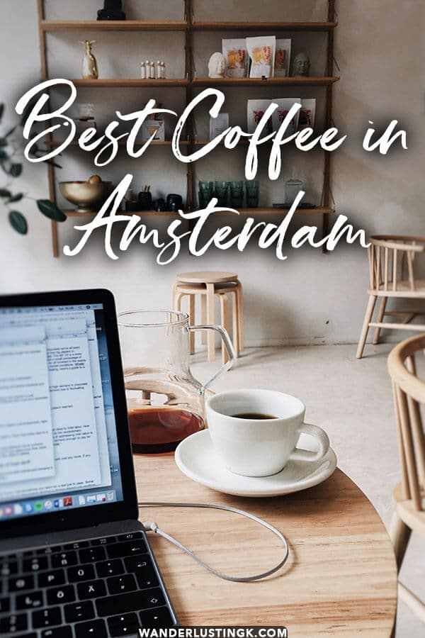 Looking for the best coffee in Amsterdam? Read this insider guide by a local to the best speciality coffee cafes and bars that use ethical coffee in Amsterdam, the Netherlands.